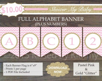 Pink & Gold Baby Shower - 70% OFF - FULL ALPHABET + Numbers Banner -Printable Birthday Banner- Pastel Pink Gold Glitter Chevron Party 20-G43