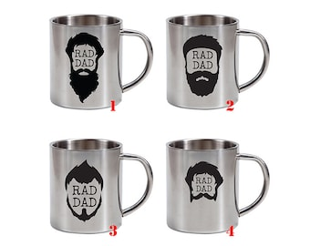 Rad Dad - stainless steel mug - father's day gift - gift for dad - coffee mug - steel cup - best dad ever - coffee cup - bearded dad - beard