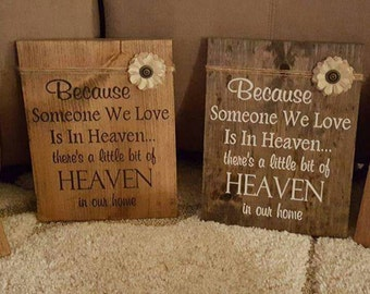 Box Frame Because Someone We Love Is In Heaven