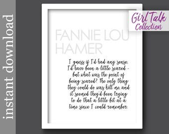 Fannie Lou Hamer, Hamer quote, printable wall art, inspiration quote, civil rights, black history, girl power, womens history month, for her