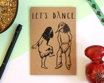 Funny Card, Let's Dance Card, Couple Card, Tribe-inspired, Brown Recycled Card, Celebration Card, A6 Greeting Card