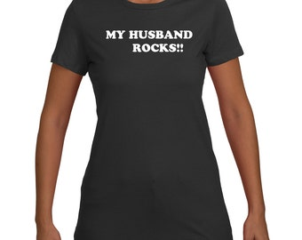 My Husband Rocks. Best Spouse T-shirt. Valentines Day Gift. Gift idea for her. Love shirt. Best Spouse Gift. Love Shirt