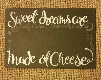 Slate Cheese Board - Sweet Dreams are made of Cheese - Hand engraved Slate cheeseboarde