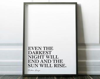 Even the darkest night, Victor Hugo Quote, Les Miserables, Printable, 8x10, A4, Monochrome, Movie, Minimalist, Wall Art, Graphic Design