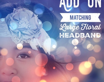Add On - Custom Large Floral Headband On Thick Lace. Made To Match Your Order.