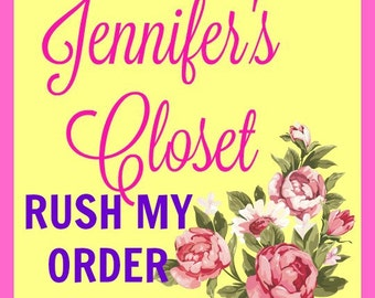 Rush My Order, Only purchase if you have messaged us about a rush order.