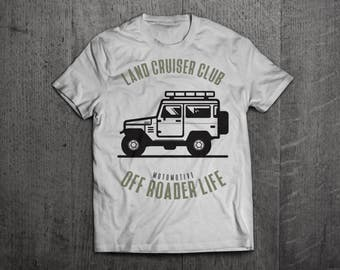 Land Cruiser shirts, Toyota Jeep, Off roader shirts, Jeep hair Jeep Life, unisex shirts, cars shirts, funny shirts, land cruiser shirts