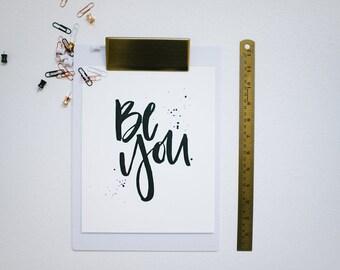 Letterpress Art Print // Be You // 8x10