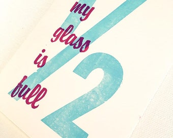 My Glass is 1/2 Full - Wood Block Print Typography Greeting Card
