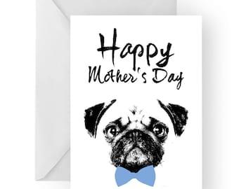 Pug Mother's Day card- dog Mother's Day card, dog card, Mother's Day card, cute pug card, pug card