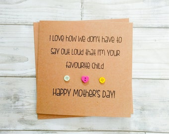 "Funny handmade Mother's Day ""favourite child"" card"