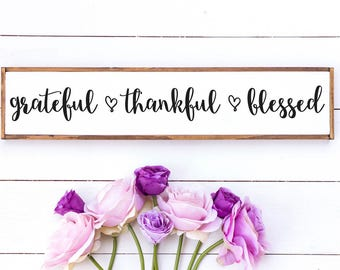 grateful thankful blessed / thankful / blessed / wood sign / rustic home decor / farmhouse style sign / housewarming / christian wall art