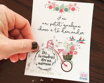 """Carte à gratter pour annoncer la MARRAINE """"j'ai un petit quelque chose à te demander"""""""