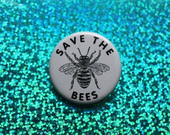 """save the bees pin   1.25"""" pinback button"""