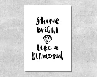 Shine Bright Like A Diamond Motivational Print Positive Quotes Typography Wall Art Inspirational Quote Print Brush Lettering Wall Decor