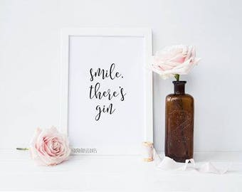 Smile There's Gin print - Kitchen Print - Typography Print