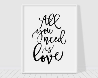 All you need is love, printable poster, typography print, printable quote, wall decor, wall art, typography poster, home decor