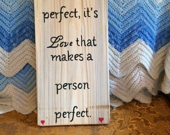 Nobody's perfect ~ wood sign~