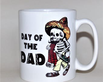 DAY of the DAD Father's Day mug - by TattooMugLady - inspired by Jose Guadalupe Posada! Mug for new dad Father's day gift