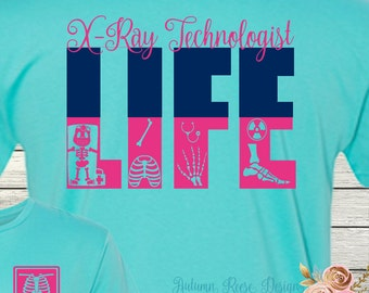 X-Ray Life Radiology Tech Rad Tech Monogrammed Personalized Customized T-Shirt Shirt Long Sleeved Available