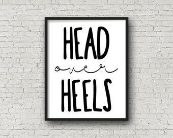 Head Over Heels (5x7, 810, 11x14 Prints Included!), Printable Art, Valentine's Day Decor, Wedding Sign, Printable Wedding, Typography Print