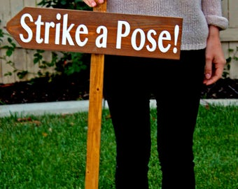 Strike a Pose! PhotoBooth Sign