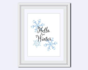 Hello Winter printable - snowflakes printable - Winter Wall Art - Inspirational Quote - Home Decor - winter decor - calligraphy print