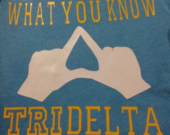 Tri Delta throw what you know long sleeve tee