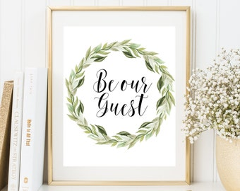 Be our Guest print Guest Room Decor Printable Home Decor Laurel Wreath Wall Art Entrance wall art printable guest room welcome print