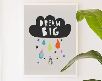 Dream Big, Cloud, Rain, Children's art, Kid's art, Nursery Print
