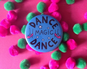 Dance Magic Dance / Badge / Pin / David Bowie / Labyrinth / Goblin King / Hen Party