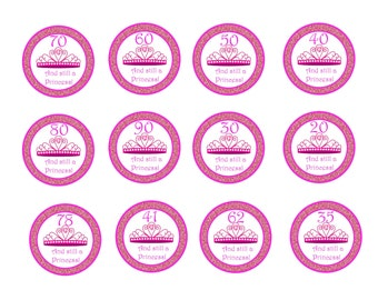 Still A Princess Cupcake Toppers- YOU PRINT!!!