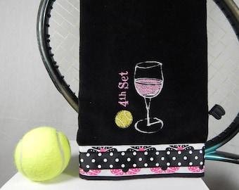 "Black or Pick Your Color ""4th set Wine""  Tennis Towel"