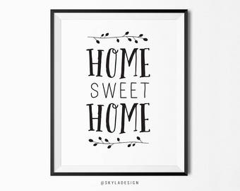 Home sweet home print, Inspirational quote, printable wall art, home decor, typography print, digital instant download, printable gift