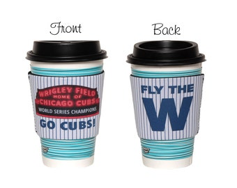 Chicago Cubs World Series Champions Neoprene Slip On Coffee Cup Insulator, Coffee Cup Hugger, Fly the W, Baseball Coffee Cup Insulator