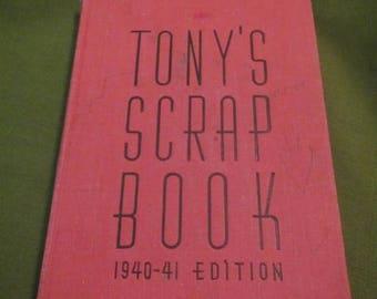 1940 ** Tonys Scrap Book 1940-1941 Edition ** Anthony Wons **sj