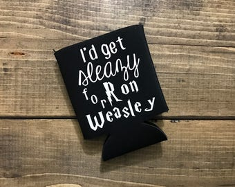 Harry Potter Cozies - Harry Potter Cozy - Harry Potter Can Cover - I'd get sleazy with Ron Weasley Black Beverage Insulator - Bottle Cozy