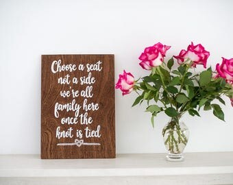 Wooden Choose a Seat Wedding Sign - Rustic natural Vintage Wedding