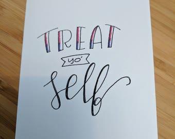 Treat Yo Self! Card
