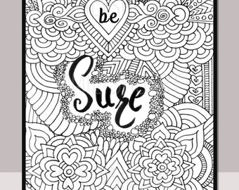 Be Sure Printable Motivational Quote Self Help Adult Coloring Page Henna Design