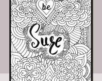 be sure printable motivational quote self help adult coloring page henna design quote coloring book mindfulness coloring mandala design