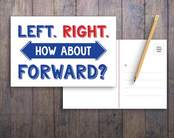 Left Right Forward PRINTABLE Protest Postcard