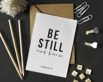 Typographic print, black and white | Be Still and Know, Psalm 46:10