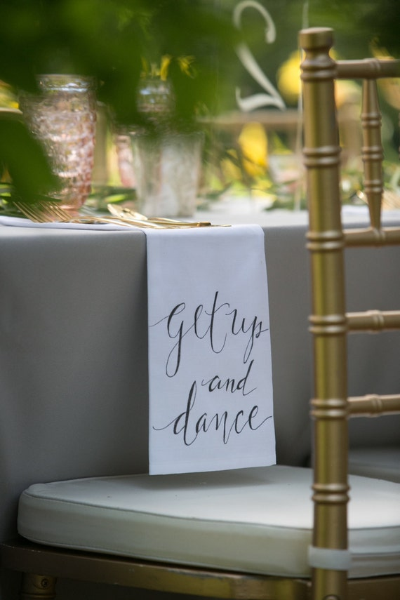 "CUSTOM CALLIGRAPHY Napkins - ""Get Up and Dance"" / Wording of Your Choice - 16x16 Napkins / Featured in Summer 2016 Weddings With Style Mag."