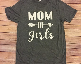 Mom of Girls Shirt Mom Life, Girl Mom