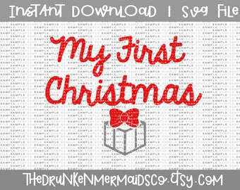 My First Christmas - Christmas Svg - My 1st Christmas - First Christmas Svg - Christmas Svg - SVG- HTV cut file - Commercial Use - PNG