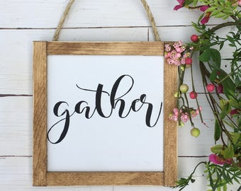 Mini Gather Sign | Gather Sign | Farmhouse Gather Sign | Farmhouse Decor