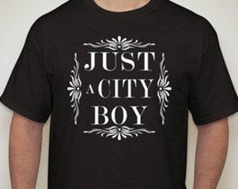 Just A City Boy MAN'S T-SHIRT