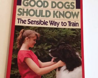 What All Good Dogs Should Know by Jack Volhard and Melissa Bartlett  Paperback  Educational