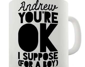 Ceramic Novelty Mug Personalised Ok For A Boy